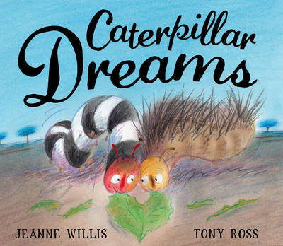 Caterpillar Dreams by Jeanne Willis image