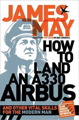 How to Land an A330 Airbus by James May image
