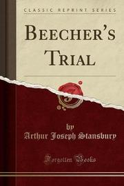 Beecher's Trial (Classic Reprint) by Arthur Joseph Stansbury image