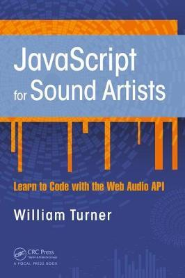 JavaScript for Sound Artists by William Turner