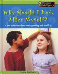 Why Should I Look After Myself by Louise Spilsbury image
