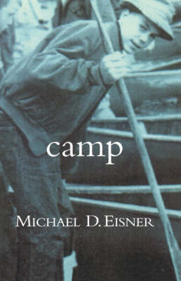 Camp by Michael D. Eisner image