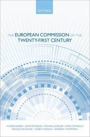 The European Commission of the Twenty-First Century by Hussein Kassim image