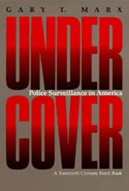 Undercover by Gary T Marx