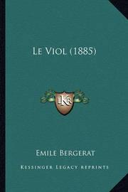Le Viol (1885) by Emile Bergerat