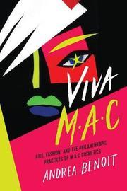 Viva M.A.C by Andrea Benoit