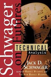 Technical Analysis by Jack D Schwager