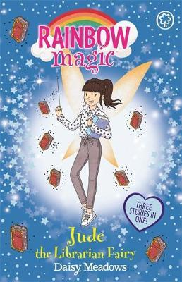 Rainbow Magic: Jude the Librarian Fairy by Daisy Meadows