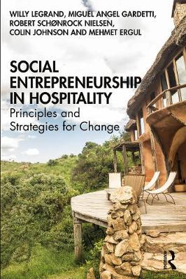 Social Entrepreneurship in Hospitality by Willy Legrand