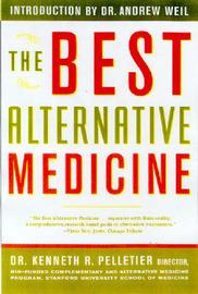 The Best Alternative Medicine by Kenneth R. Pelletier image