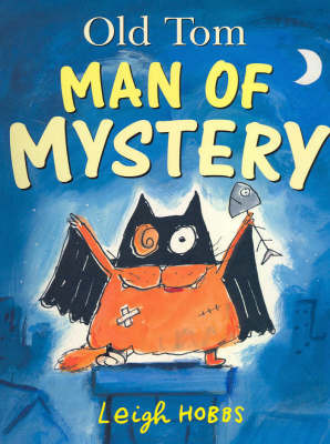 Old Tom Man of Mystery by Leigh Hobbs image