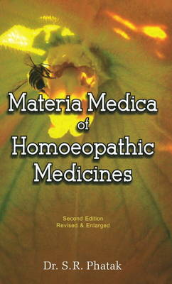 Materia Medica of Homoeopathic Medicines by S.R. Phatak image