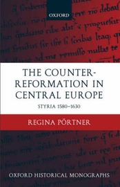 The Counter-Reformation in Central Europe by Regina Portner image