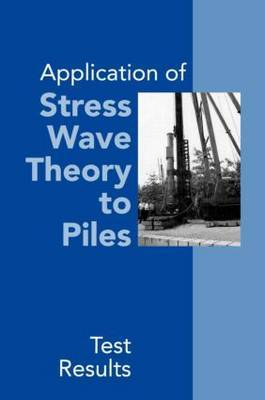 Application of Stress Wave Theory to Piles: Test Results