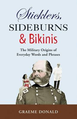 Sticklers, Sideburns and Bikinis by Graeme Donald