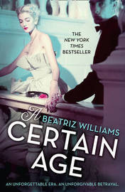 A Certain Age by Beatriz Williams image