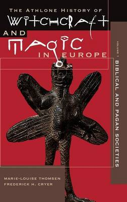 Athlone History of Witchcraft and Magic in Europe: v.1