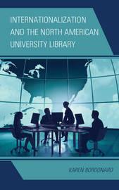 Internationalization and the North American University Library by Karen Bordonaro