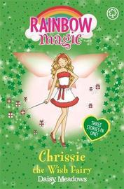 Chrissie the Wish Fairy (Rainbow Magic Holiday Special) by Daisy Meadows image