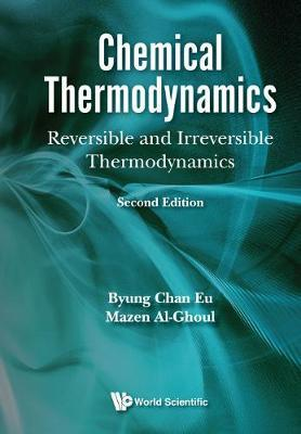 Chemical Thermodynamics: Reversible And Irreversible Thermodynamics. by Mazen Al-Ghoul image