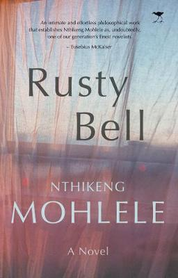 Rusty Bell by Nthikeng Mohlele image