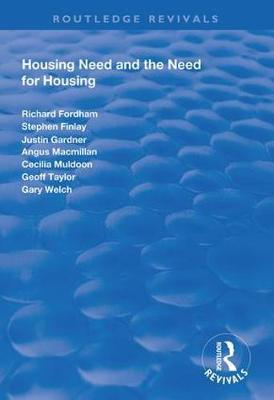 Housing Need and the Need for Housing by Richard Fordham
