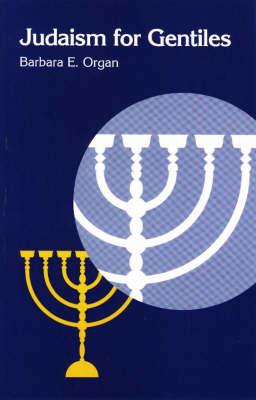 Judaism for Gentiles by Barbara E. Organ image
