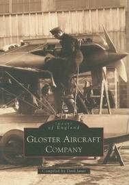 Gloster Aircraft Company by Derek N. James image