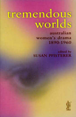 Tremendous Worlds by Susan Pfisterer