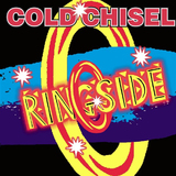 Cold Chisel - Ringside DVD