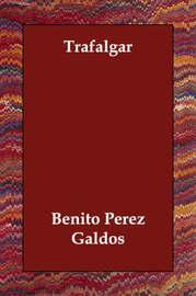 Trafalgar by Benito Perez Galdos