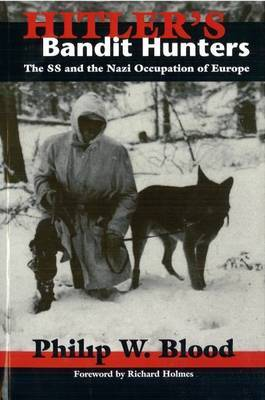 Hitler'S Bandit Hunters by Philip W. Blood image