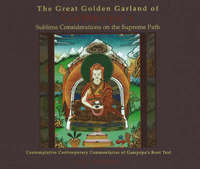 Great Golden Garland of Gampopa's Sublime Considerations on the Supreme Path by B. Simhananda image