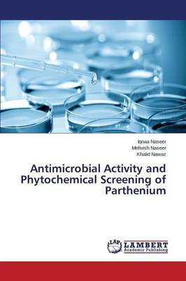 Antimicrobial Activity and Phytochemical Screening of Parthenium by Naseer Iqnaa image