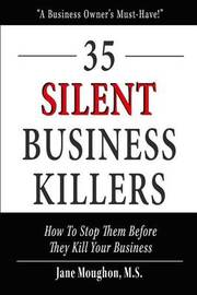 35 Silent Business Killers by Jane Moughon M S