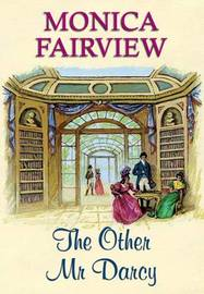 The Other Mr Darcy by Monica Fairview image