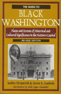 The Guide to Black Washington, Revised Illustrated Edition by Sandra Fitzpatrick image