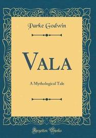 Vala by Parke Godwin image