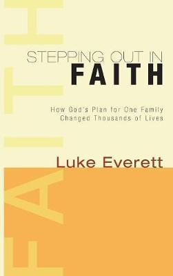 Stepping Out in Faith by Luke Everett image