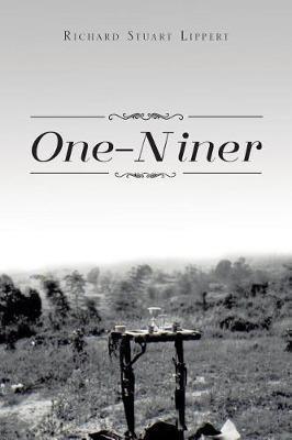 One-Niner by Richard Stuart Lippert