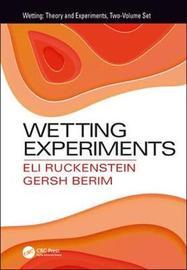 Wetting Experiments by Eli Ruckenstein