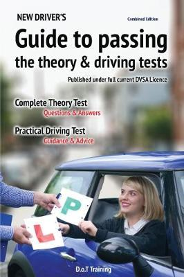 New driver's guide to passing the theory and driving tests by Malcolm Green