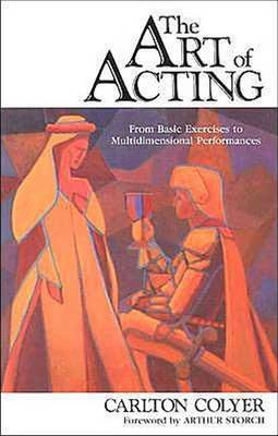 Art of Acting by Carlton Colyer image