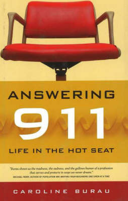 Answering 911 by Caroline Burau