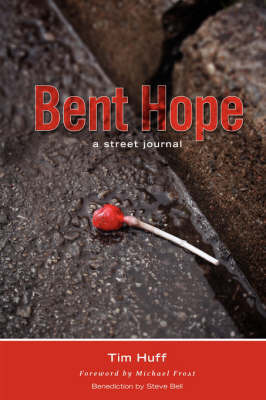 Bent Hope by Tim Huff
