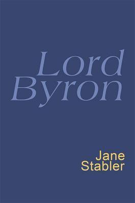 Lord Byron by Lord George Gordon Byron