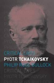 Pyotr Tchaikovsky by Philip Ross Bullock