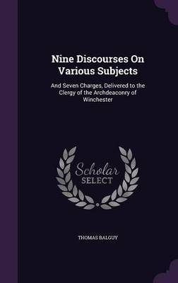 Nine Discourses on Various Subjects by Thomas Balguy image