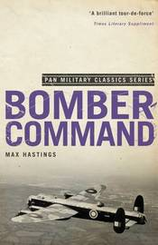 Bomber Command by Max Hastings
