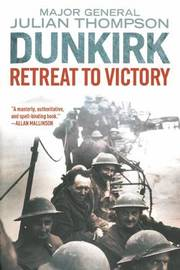 Dunkirk by Julian Thompson